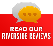 Read our Riverside Reviews