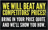 We will beat any competitors' pricing.