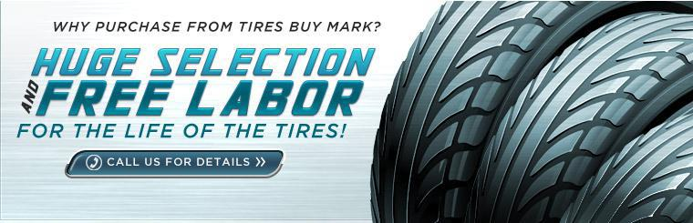 Why Purchase From Tires Buy Mark?