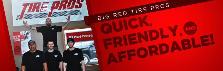 Big Red Tire Pros: Quick, Friendly, and Affordable!