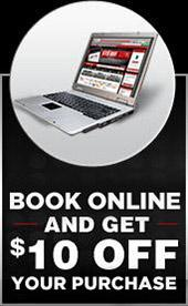 Book online and get $10 off your purchase.
