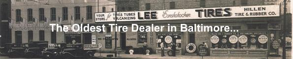 Hillen Tire & Auto Service is the oldest tire dealer in Baltimore.