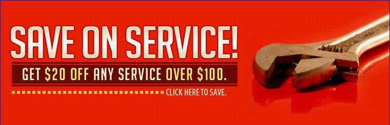 Save on service! Get $20 off any service over $100. Click here to save.