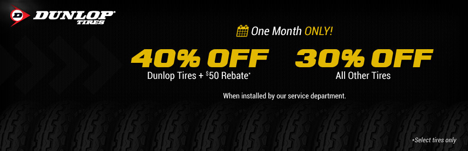 Get 40% off Dunlop tires and a $50 rebate on select tires! Click here to shop.