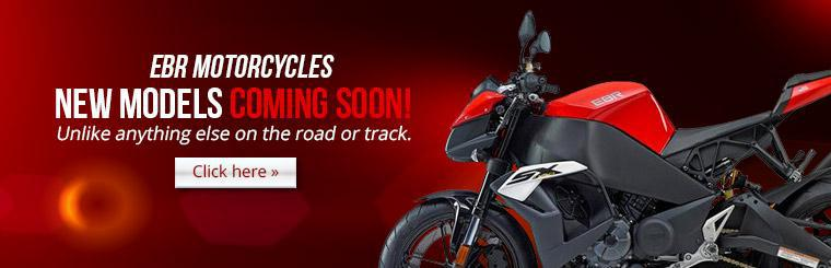 New EBR Motorcycles Coming Soon: Click here to view the models.