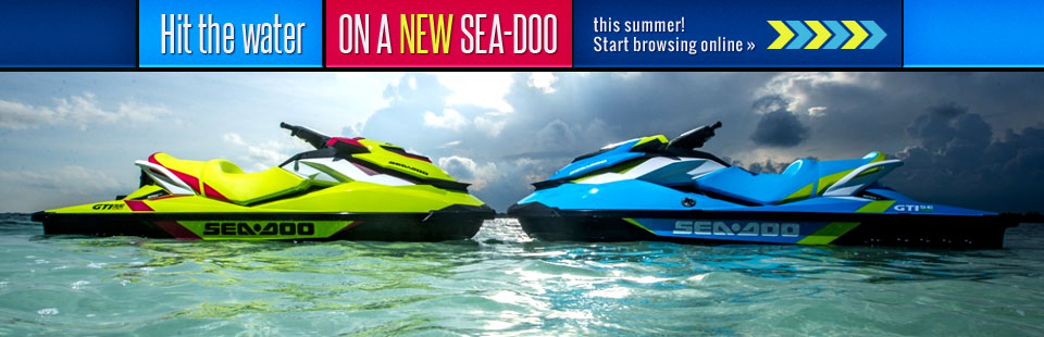 Hit the water on a NEW Sea-Doo this summer! Click here to browse online.