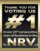 Thank you for voting us #1 in our 25th consecutive year of business in the NRV.