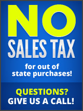 No sales tax for out of state purchases! Questions? Give us a call!