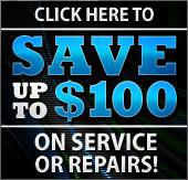Click here to save up to $100 on service or repairs!