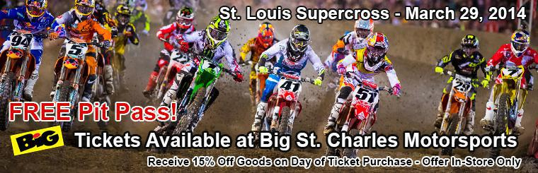 St Louis Supercross Tickets in Store Only