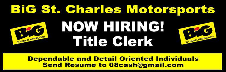 BiG St. Charles Motorsports Now Hiring