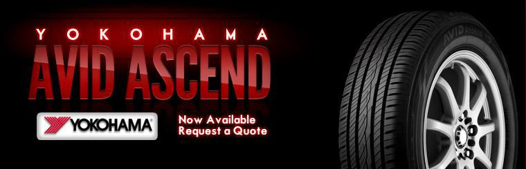 The Yokohama Avid Ascend tire is now available! Click here to request a quote.