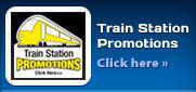Train Station Promotions Click here »