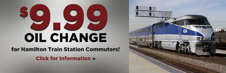 $9.99 Oil Change for Hamilton Train Station Commuters: Click here for information.