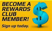 Become a Rewards Club member! Sign up today.
