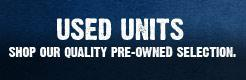 Used Units: Shop our quality pre-owned selection.