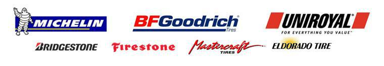 We carry products from Michelin®, BFGoodrich®, Uniroyal®, Bridgestone, Firestone, Mastercraft, and Eldorado.
