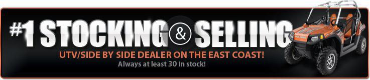 #1 Stocking and Selling UTV/Side by Side Dealer on the East Coast.