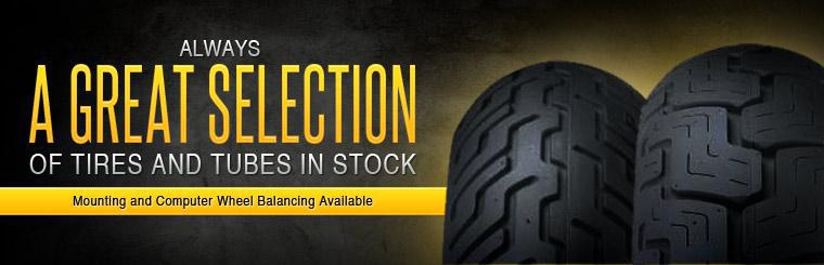 We always have a great selection of tires and tubes in stock! Mounting and computer wheel balancing is available! Click here to browse.
