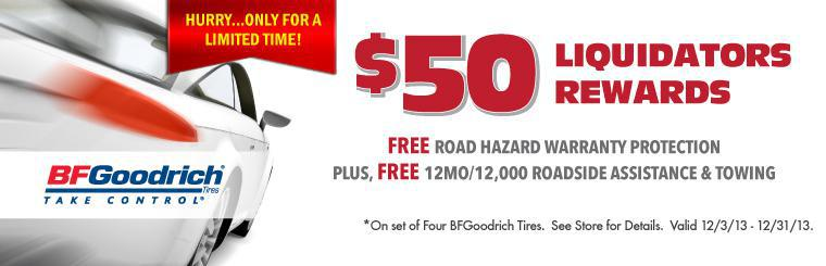 $50 Liquidators Rewards on BFGoodrich Tires