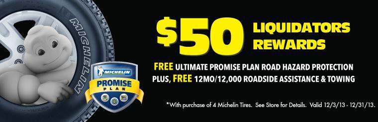 $50 Liquidators Rewards on Michelin Tires
