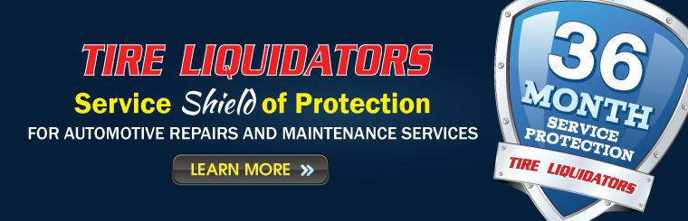 Tire Liquidators Service Shield of Protection