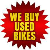 We Buy Used Bikes!