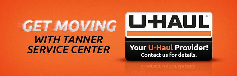 Get moving with Tanner Service Center, your U-Haul provider! Contact us for details.