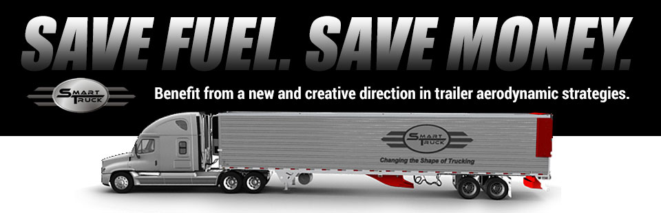 Save fuel and save money with SmartTruck aerodynamic strategies! Click here for more information.