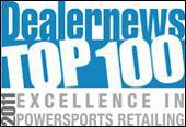 Dealernews Top 100: 2011 Excellence in Powersports Retailing