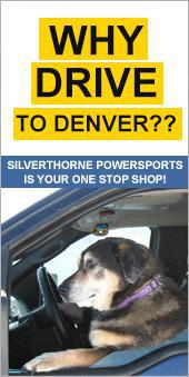 Why Drive to Denver?? Silverthorne Powersports is your one stop Shop!