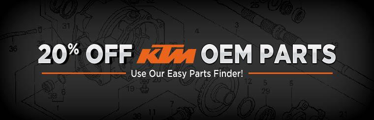 Get 20% off KTM OEM parts! Click here to use our easy parts finder!