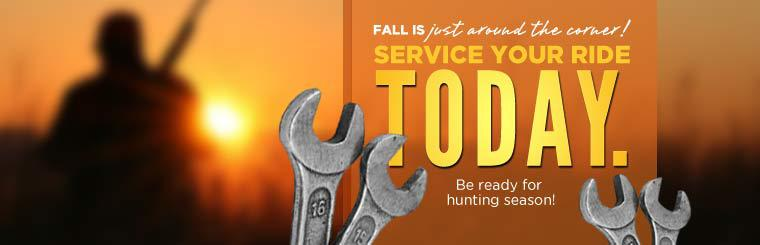 Service your ride today and be ready for hunting season!