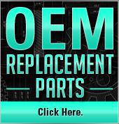 OEM Replacement Parts. Click here.