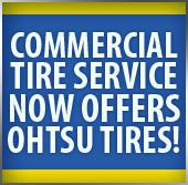Commercial Tire Service now offers Ohtsu Tires.