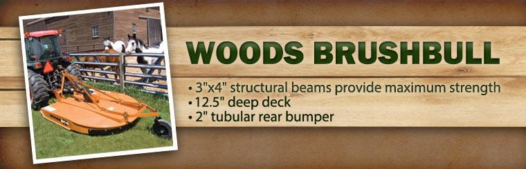 The Woods BrushBull has 3''x4'' structural beams that provide maximum strength, a 12.5'' deep deck, and a 2'' tubular rear bumper.