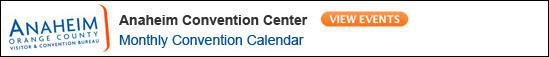 Anaheim Convention Center Monthly Calendar