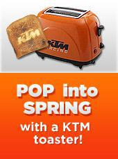 Pop into spring with a KTM toaster!