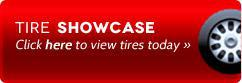 Tire Showcase: Click here to view tires today