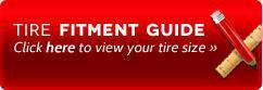 Tire Fitment Guide: Click here to view your tire size