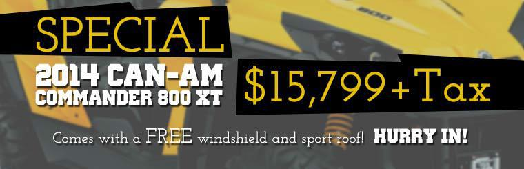 2014 Can-Am Commander 800 XT: Now just $15,799 (plus tax)! This offer includes a free windshield and sport roof!