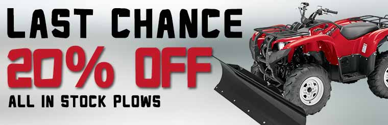 Last Chance 20% Off All in Stock Plows