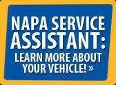 Napa Service Assistant: Learn more about your vehicle.