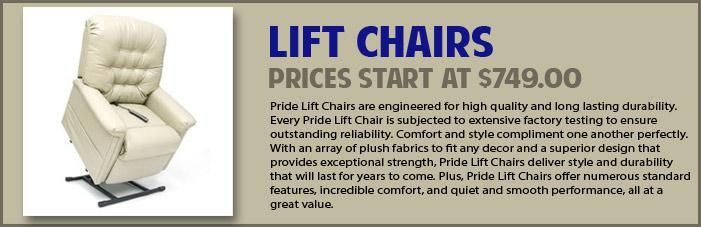 Lift Chairs: Prices start at $749.00!