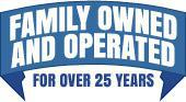 Family owned and operated for over 25 years