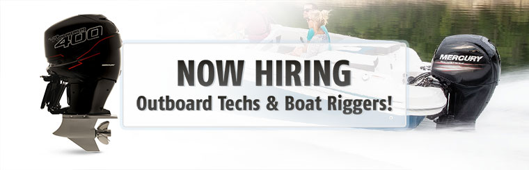 Now Hiring Outboard Techs & Boat Riggers: Contact us for details.