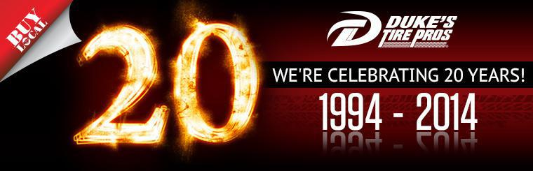 Duke's Tire Pros: We're celebrating 20 years! 1994-2014