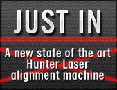 Just In: A new state of the art Hunter laser alignment machine!