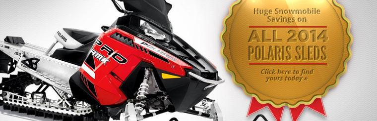 Click here for huge savings on 2014 Polaris sleds.
