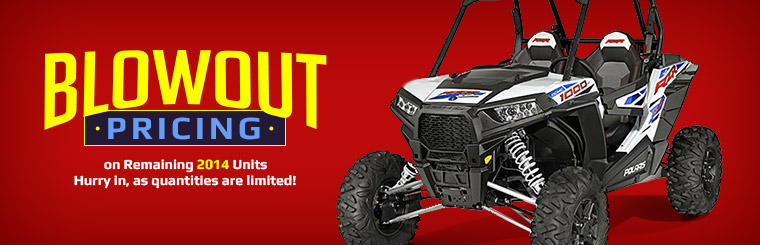 Blowout Pricing on Remaining 2014 Units: Hurry in, as quantities are limited!